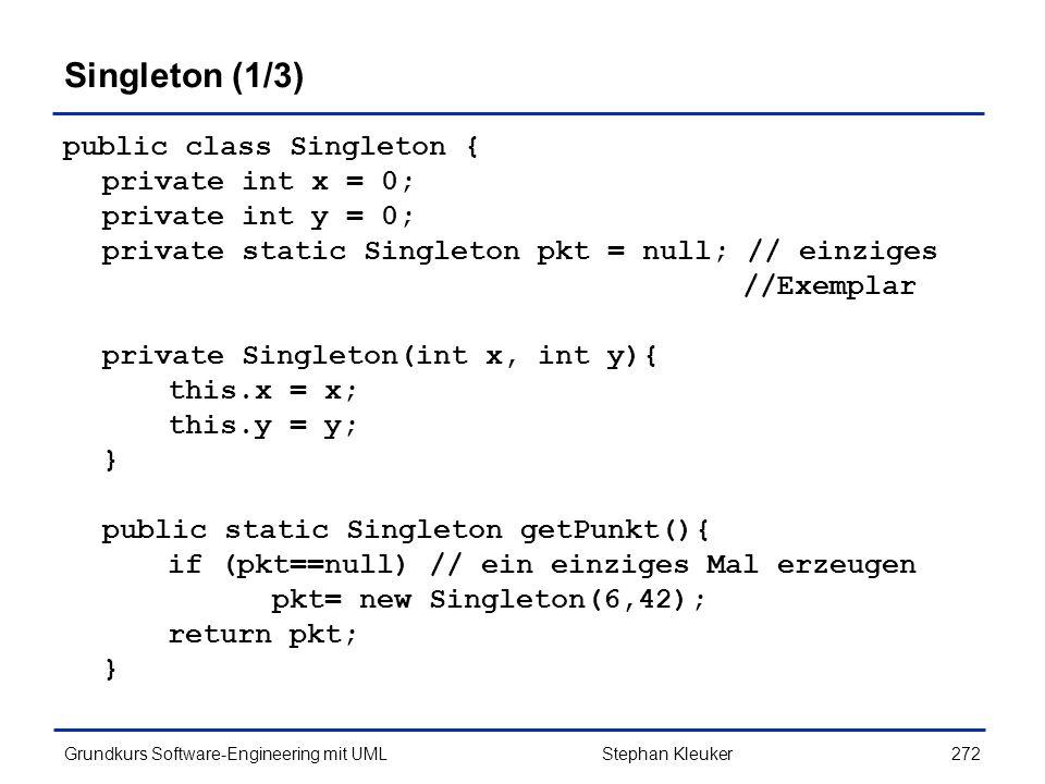 Singleton (1/3) public class Singleton { private int x = 0;