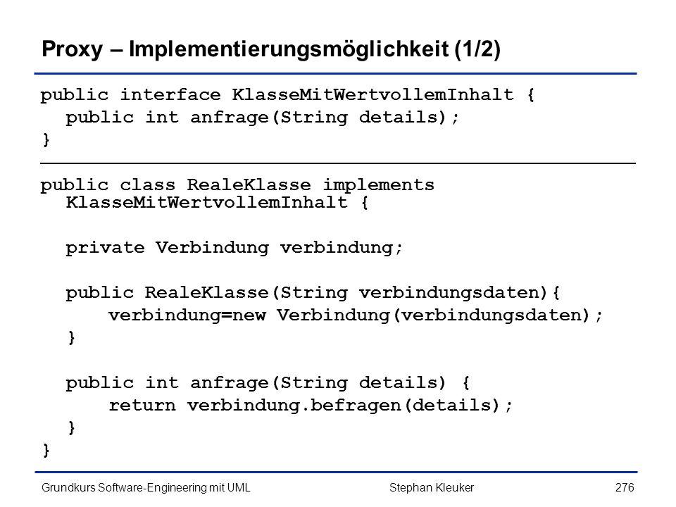 Proxy – Implementierungsmöglichkeit (1/2)