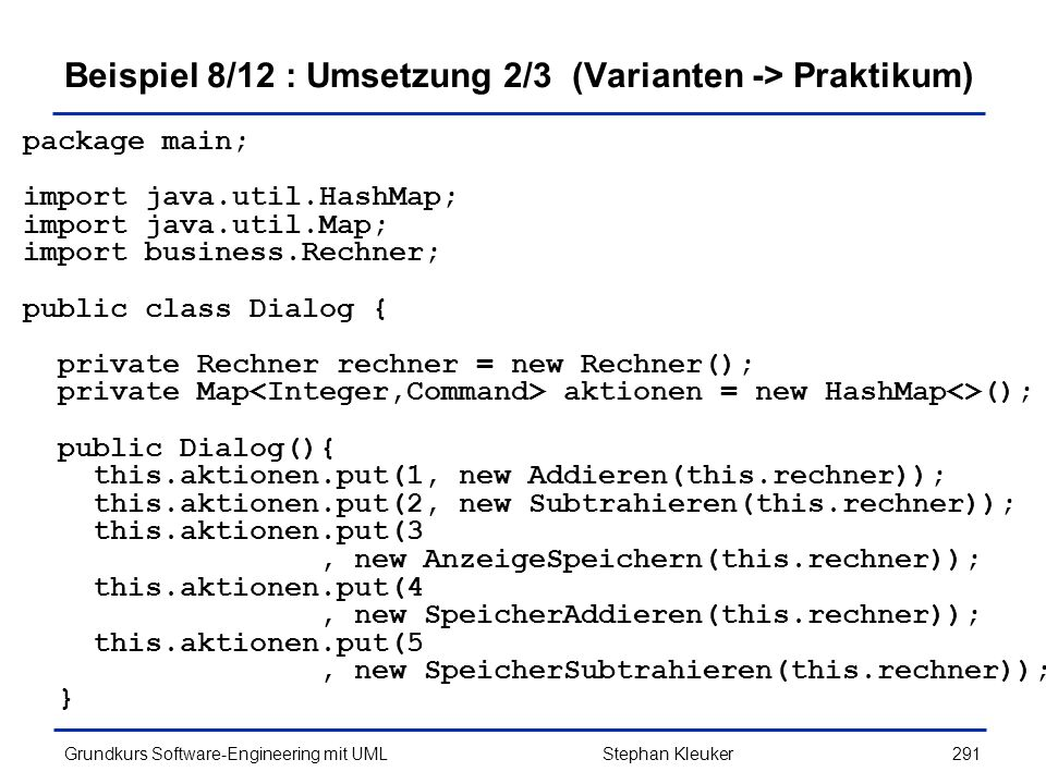 Beispiel 8/12 : Umsetzung 2/3 (Varianten -> Praktikum)