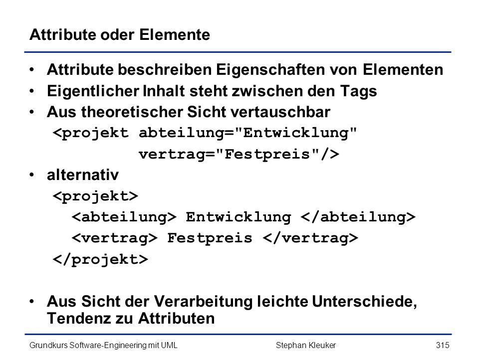 Attribute oder Elemente