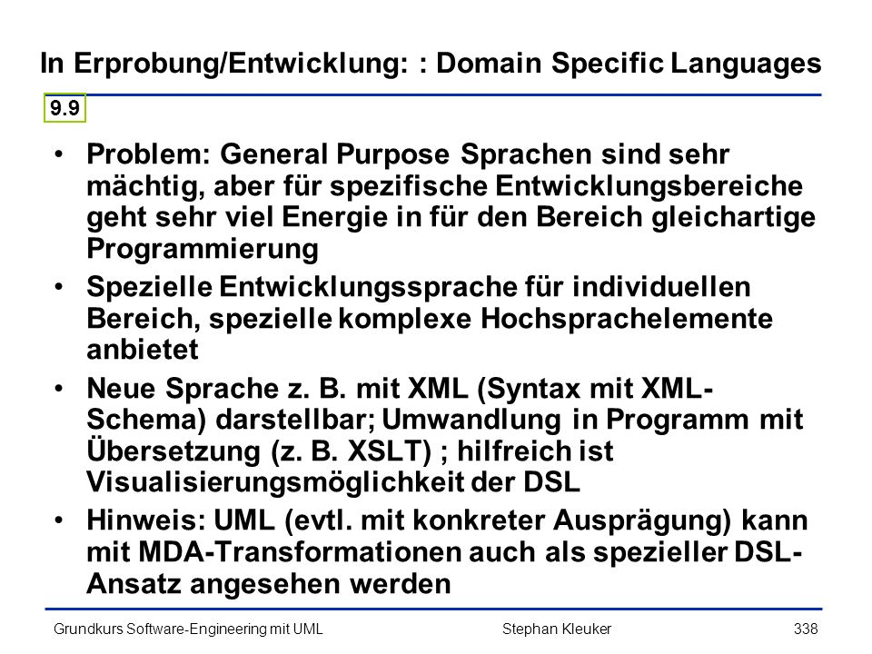 In Erprobung/Entwicklung: : Domain Specific Languages