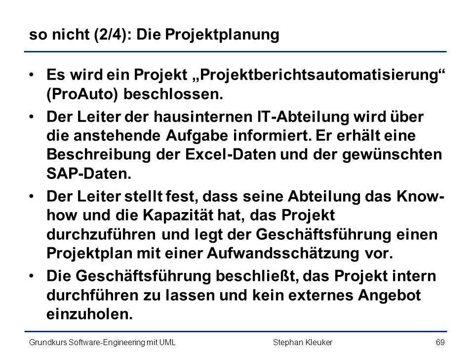 so nicht (2/4): Die Projektplanung