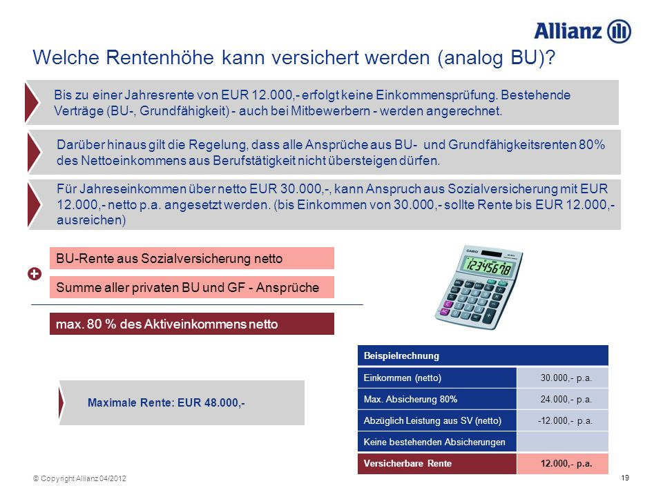Welche Rentenhöhe kann versichert werden (analog BU)