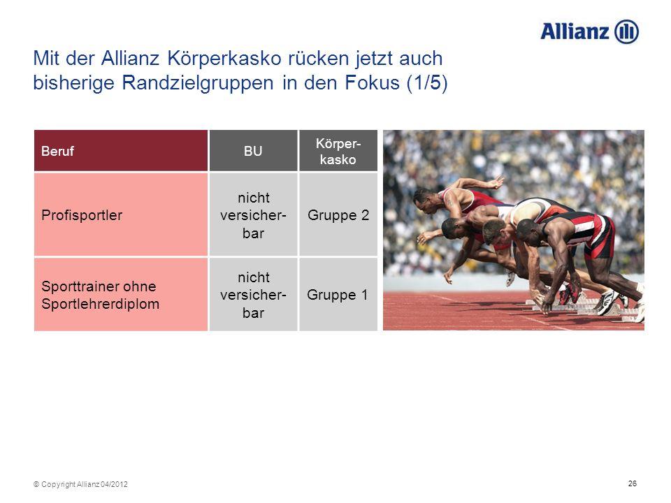 Mit der Allianz Körperkasko rücken jetzt auch bisherige Randzielgruppen in den Fokus (1/5)