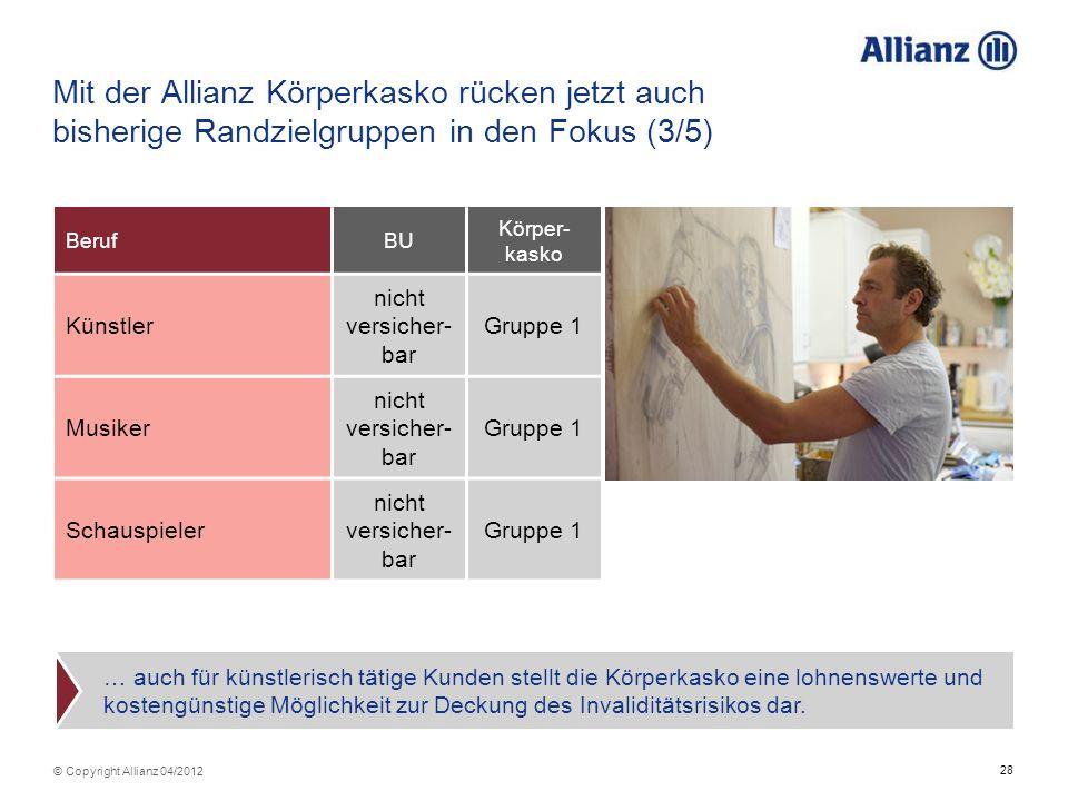 Mit der Allianz Körperkasko rücken jetzt auch bisherige Randzielgruppen in den Fokus (3/5)