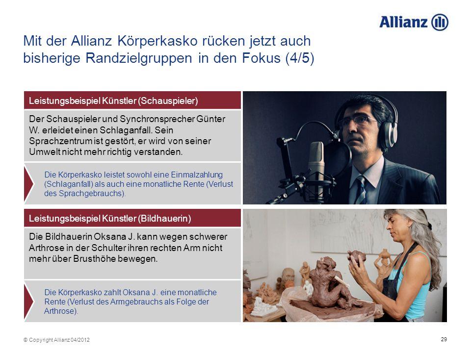 Mit der Allianz Körperkasko rücken jetzt auch bisherige Randzielgruppen in den Fokus (4/5)