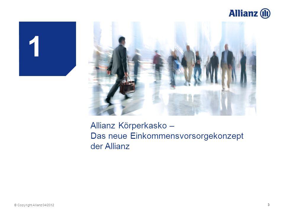 1 Allianz Körperkasko – Das neue Einkommensvorsorgekonzept der Allianz
