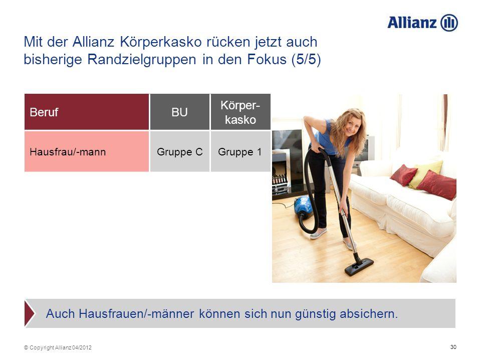Mit der Allianz Körperkasko rücken jetzt auch bisherige Randzielgruppen in den Fokus (5/5)