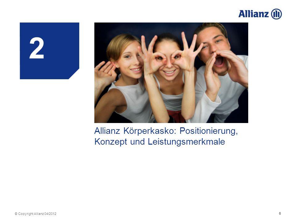 3 2 Allianz Körperkasko: Positionierung, Konzept und Leistungsmerkmale