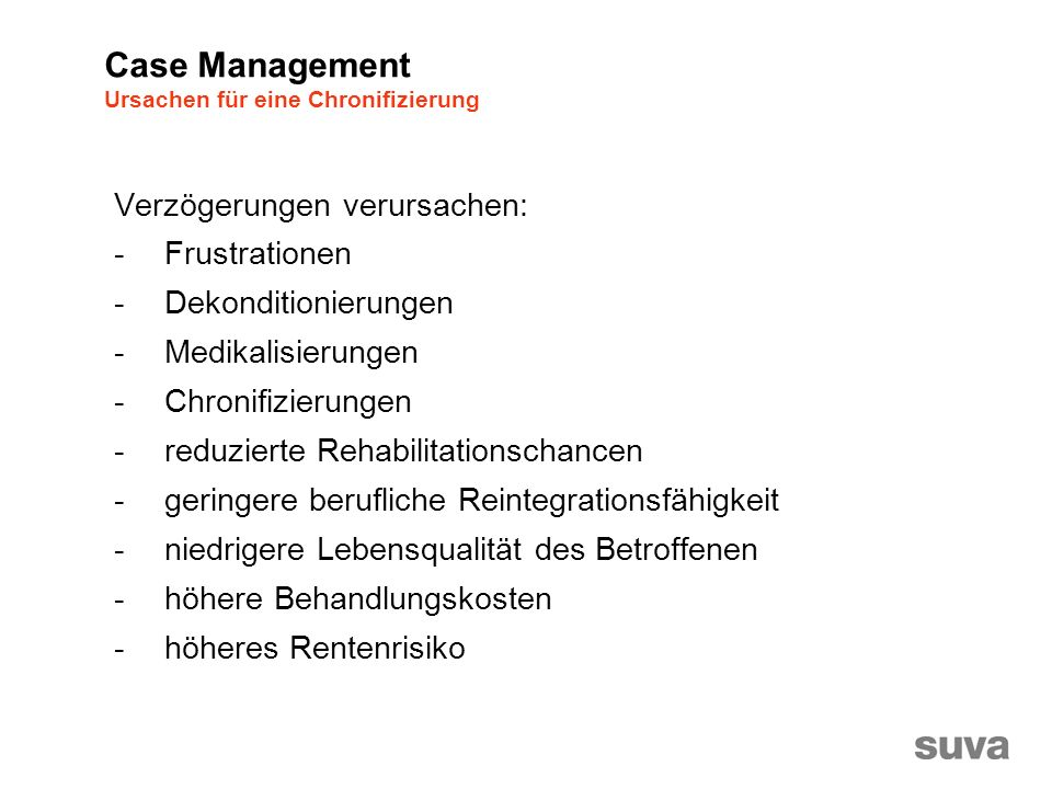 Case Management Ursachen für eine Chronifizierung