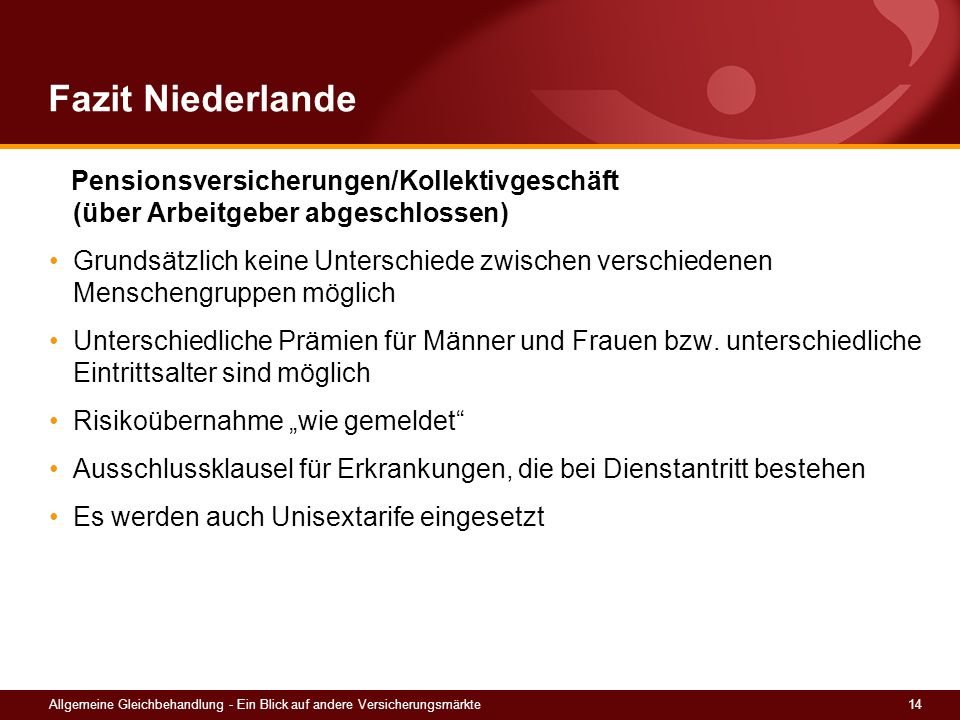 Fazit Niederlande Pensionsversicherungen/Kollektivgeschäft (über Arbeitgeber abgeschlossen)