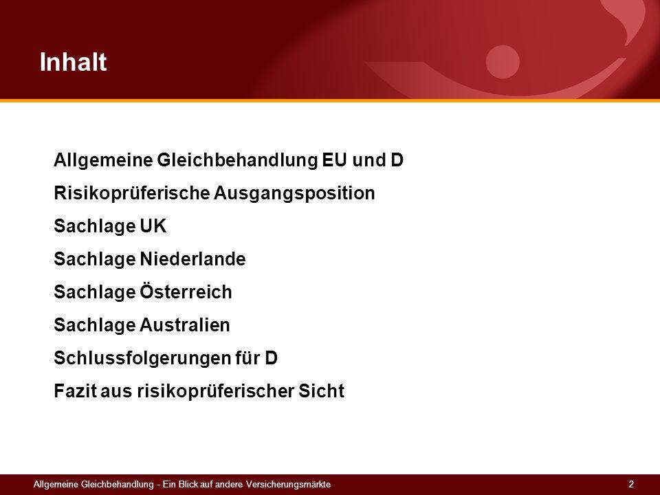 Inhalt Allgemeine Gleichbehandlung EU und D