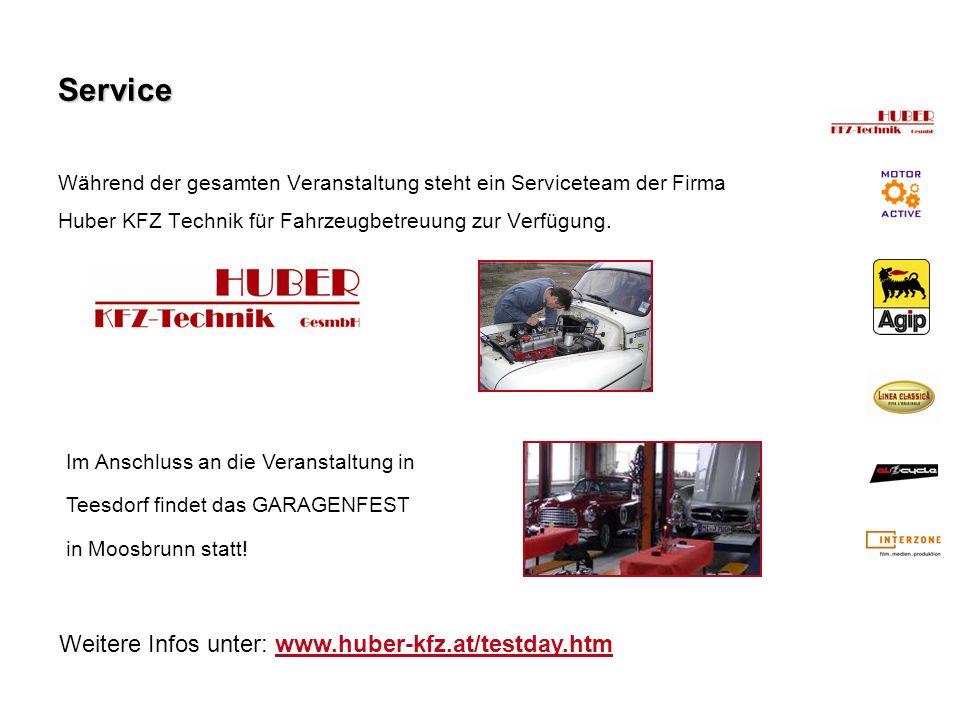 Service Weitere Infos unter: www.huber-kfz.at/testday.htm