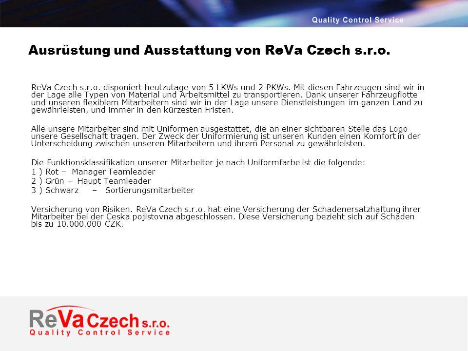 Ausrüstung und Ausstattung von ReVa Czech s.r.o.