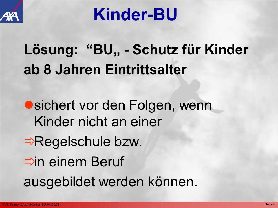 """Lösung: BU"""" - Schutz für Kinder ab 8 Jahren Eintrittsalter"""