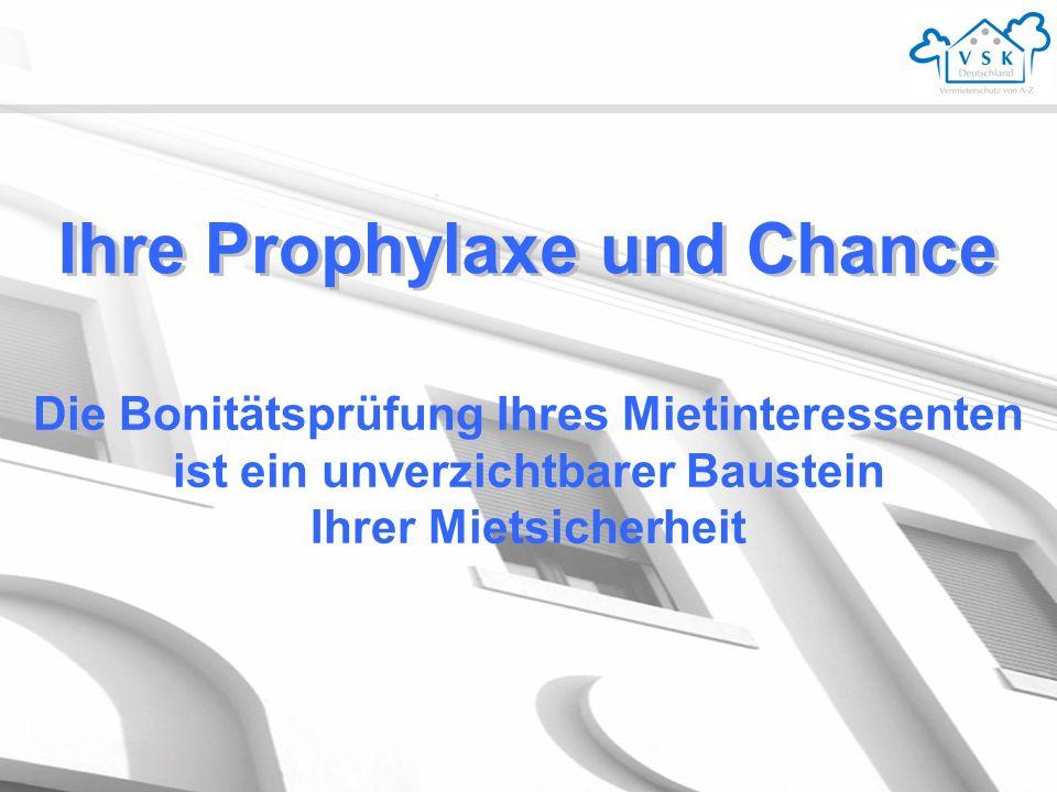 Ihre Prophylaxe und Chance
