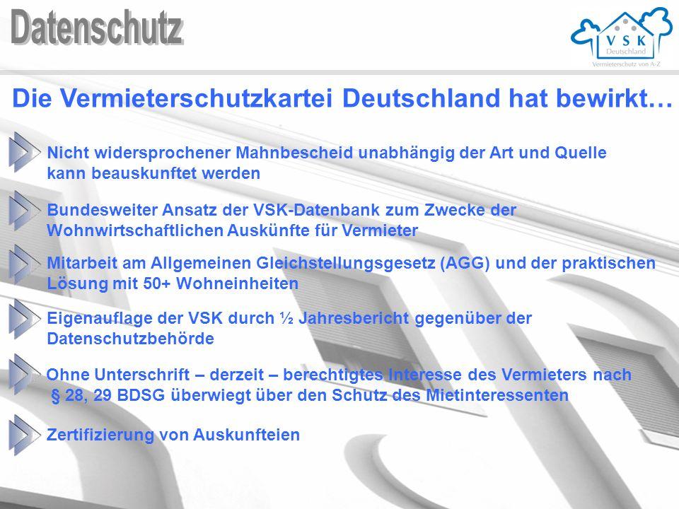 Datenschutz Die Vermieterschutzkartei Deutschland hat bewirkt…