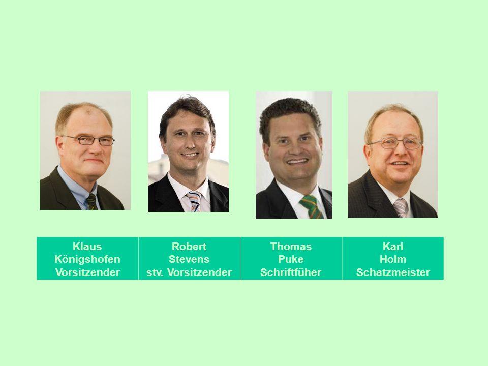 Klaus Königshofen. Vorsitzender. Robert. Stevens. stv. Vorsitzender. Thomas. Puke. Schriftfüher.