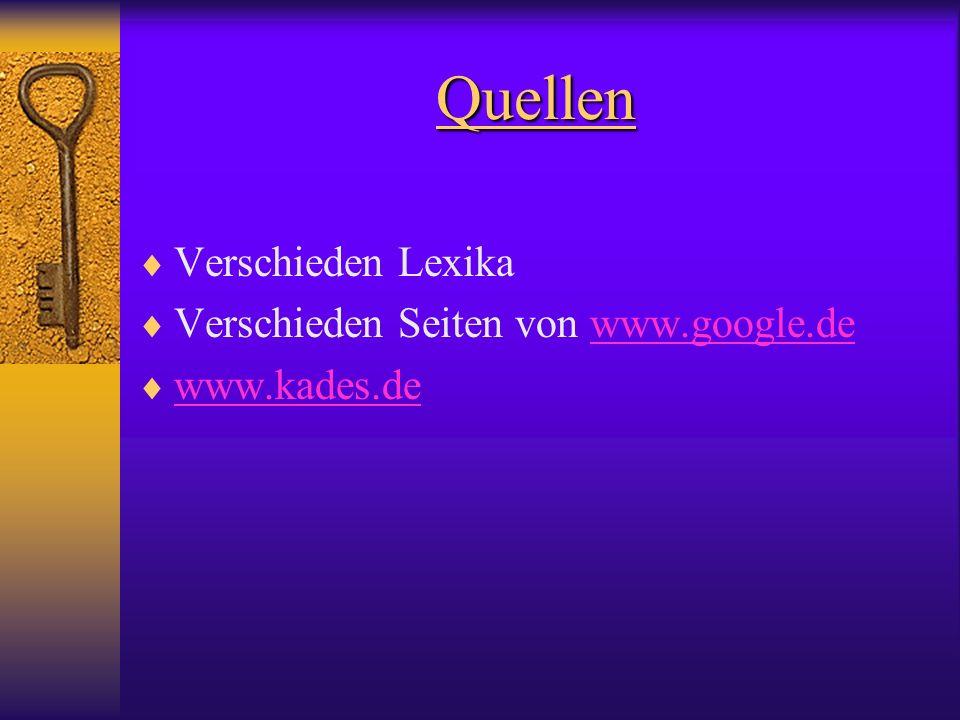 Quellen Verschieden Lexika Verschieden Seiten von www.google.de