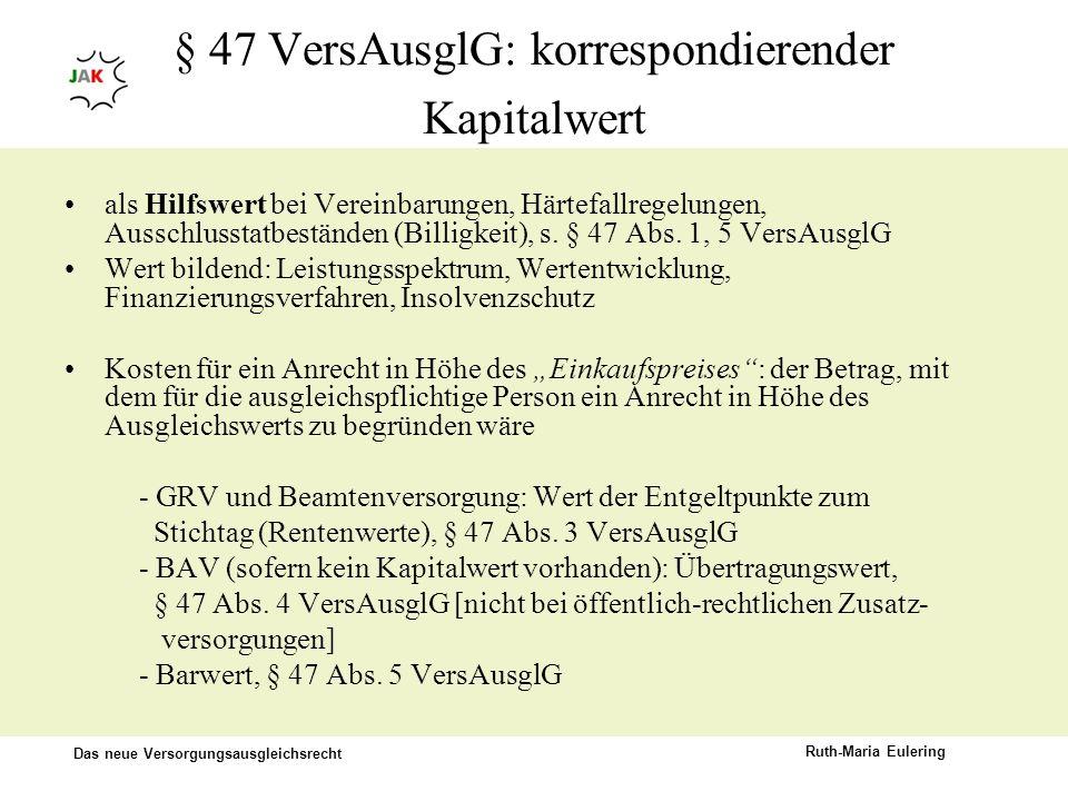 § 47 VersAusglG: korrespondierender Kapitalwert