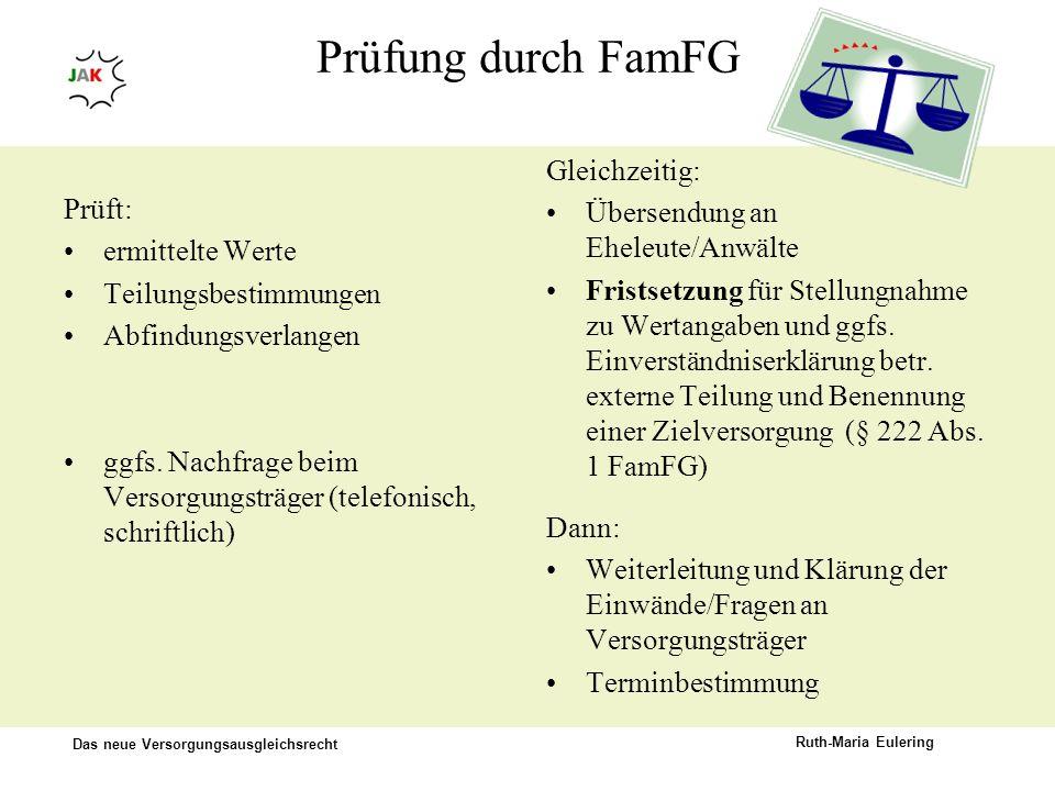 Prüfung durch FamFG Gleichzeitig: Übersendung an Eheleute/Anwälte