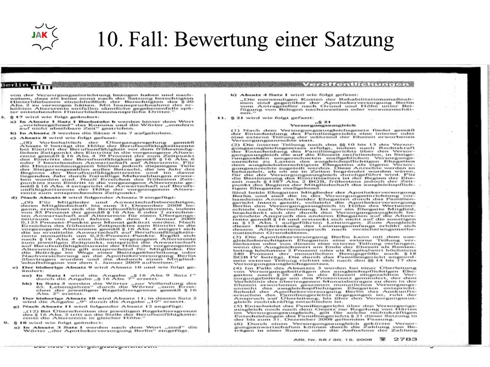10. Fall: Bewertung einer Satzung