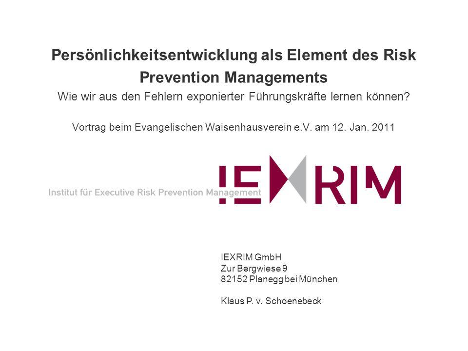 Persönlichkeitsentwicklung als Element des Risk Prevention Managements