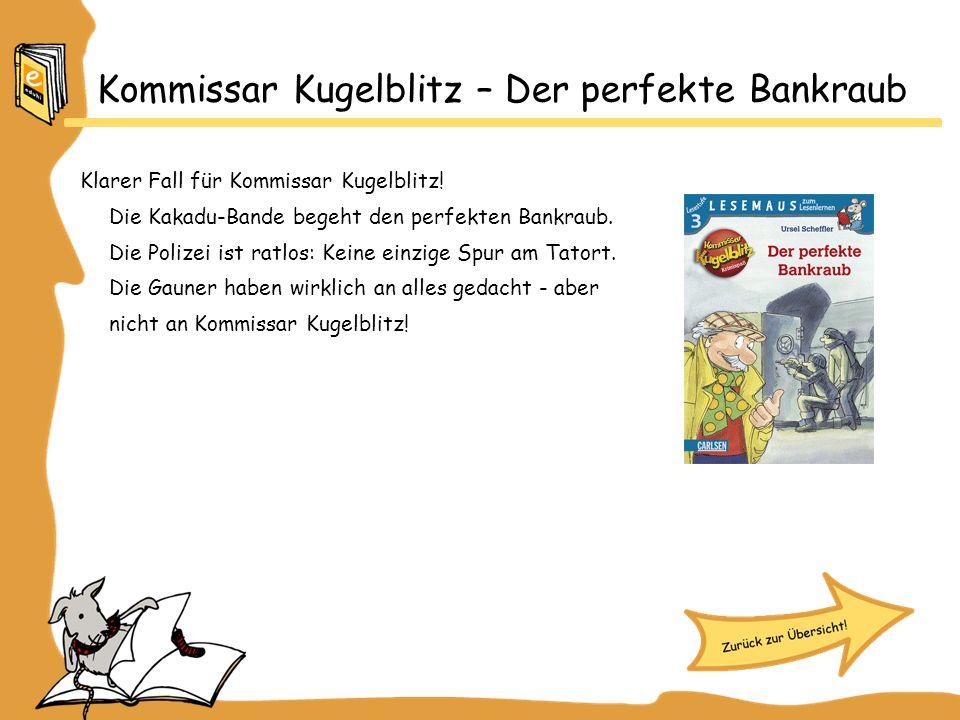 Kommissar Kugelblitz – Der perfekte Bankraub