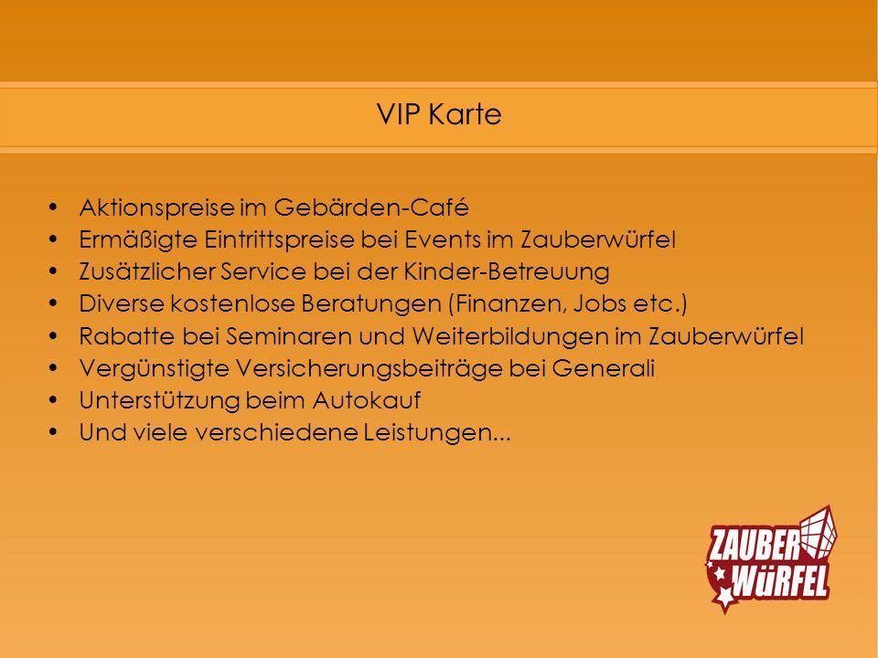 VIP Karte Aktionspreise im Gebärden-Café