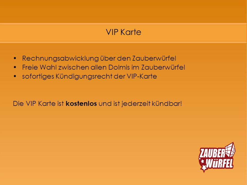 VIP Karte Rechnungsabwicklung über den Zauberwürfel