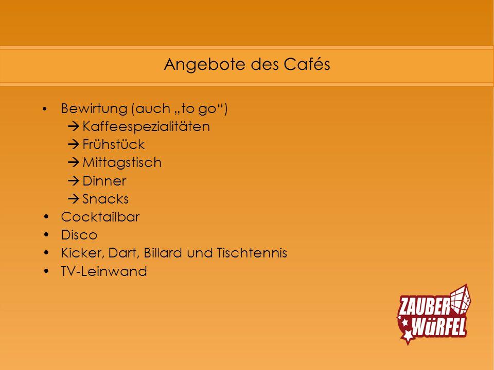 """Angebote des Cafés Bewirtung (auch """"to go ) Kaffeespezialitäten"""