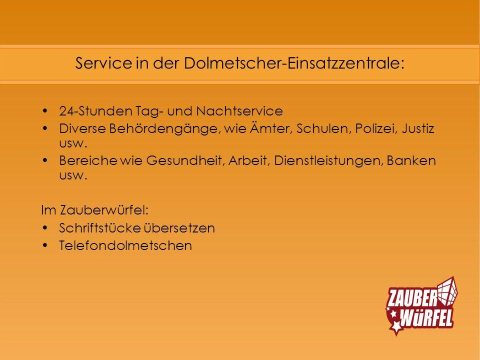 Service in der Dolmetscher-Einsatzzentrale:
