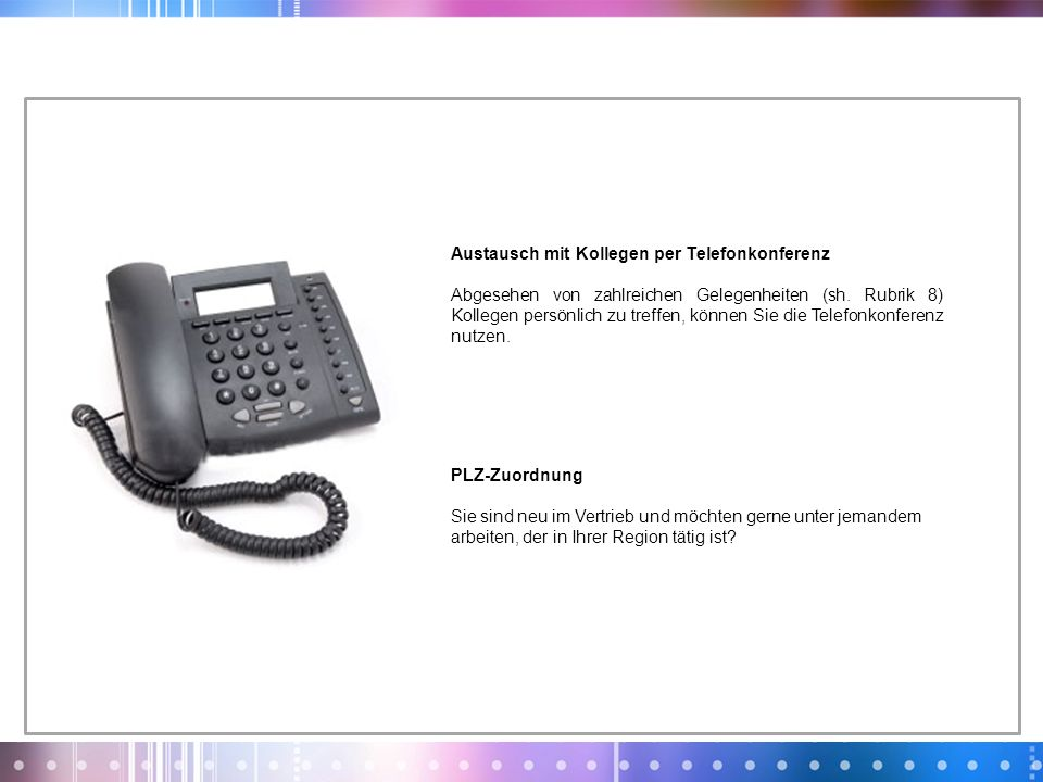 Austausch mit Kollegen per Telefonkonferenz