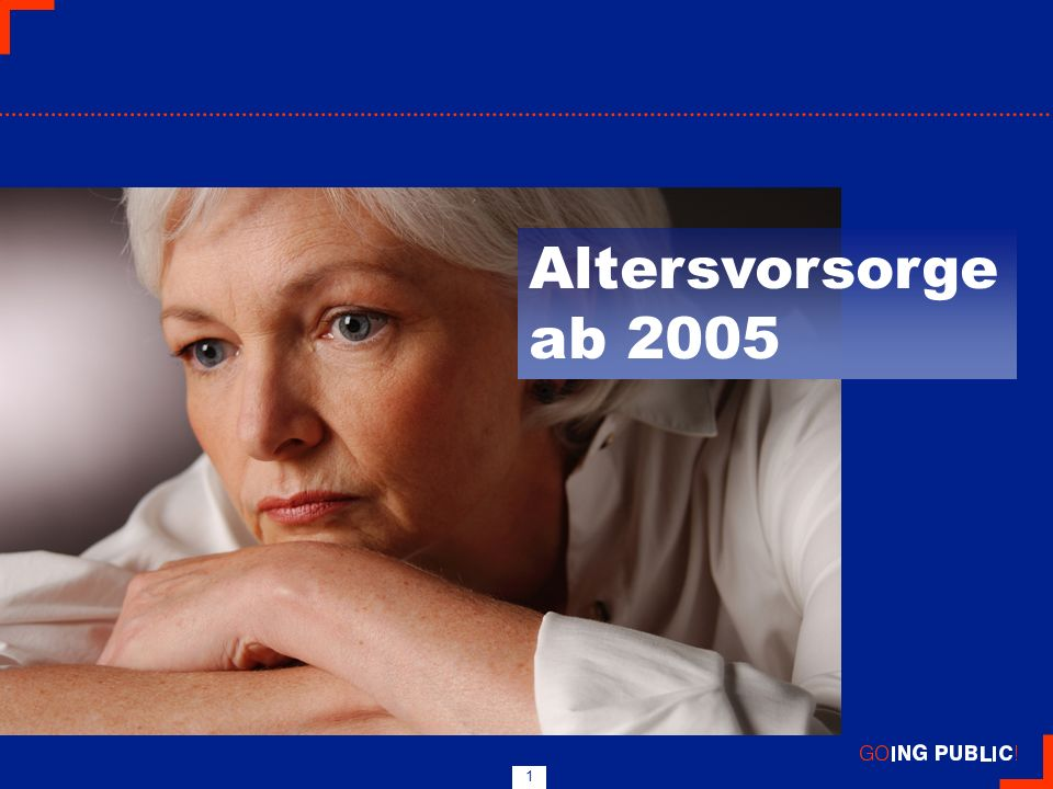 Altersvorsorge ab 2005