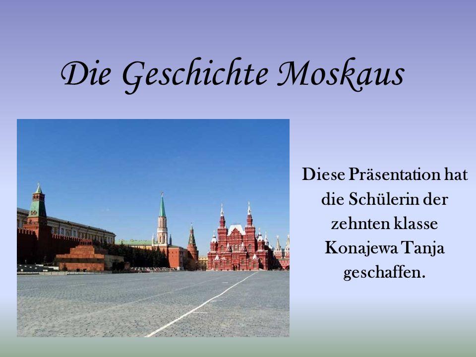 Die Geschichte Moskaus