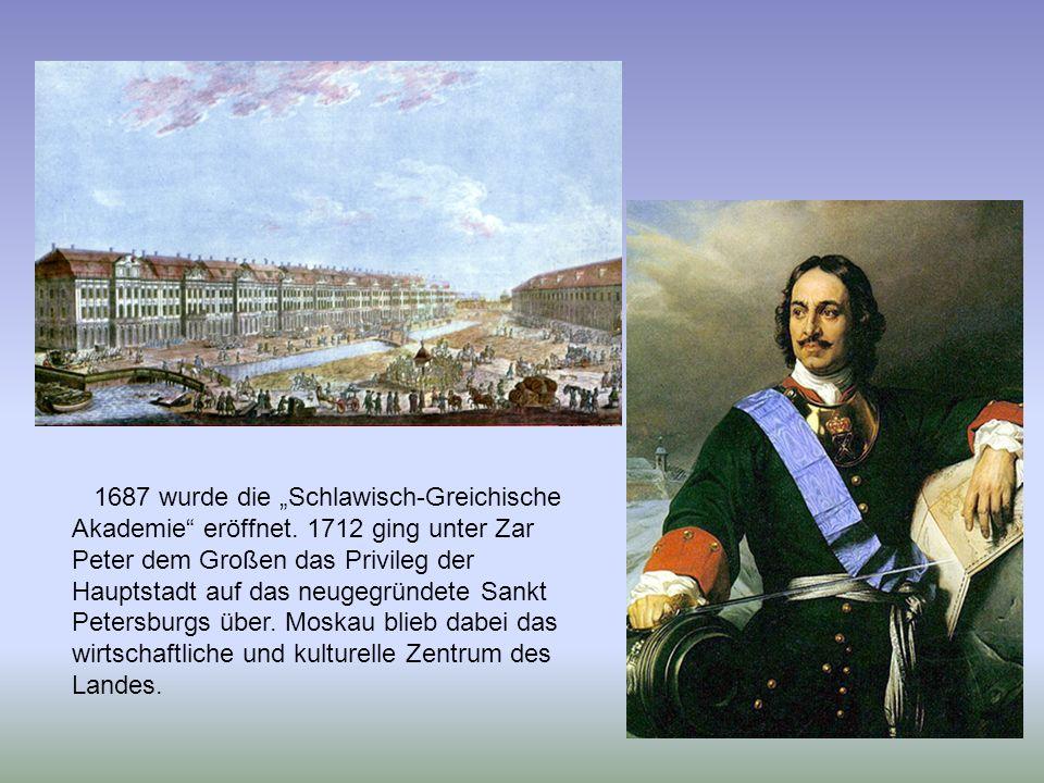 """1687 wurde die """"Schlawisch-Greichische Akademie eröffnet"""
