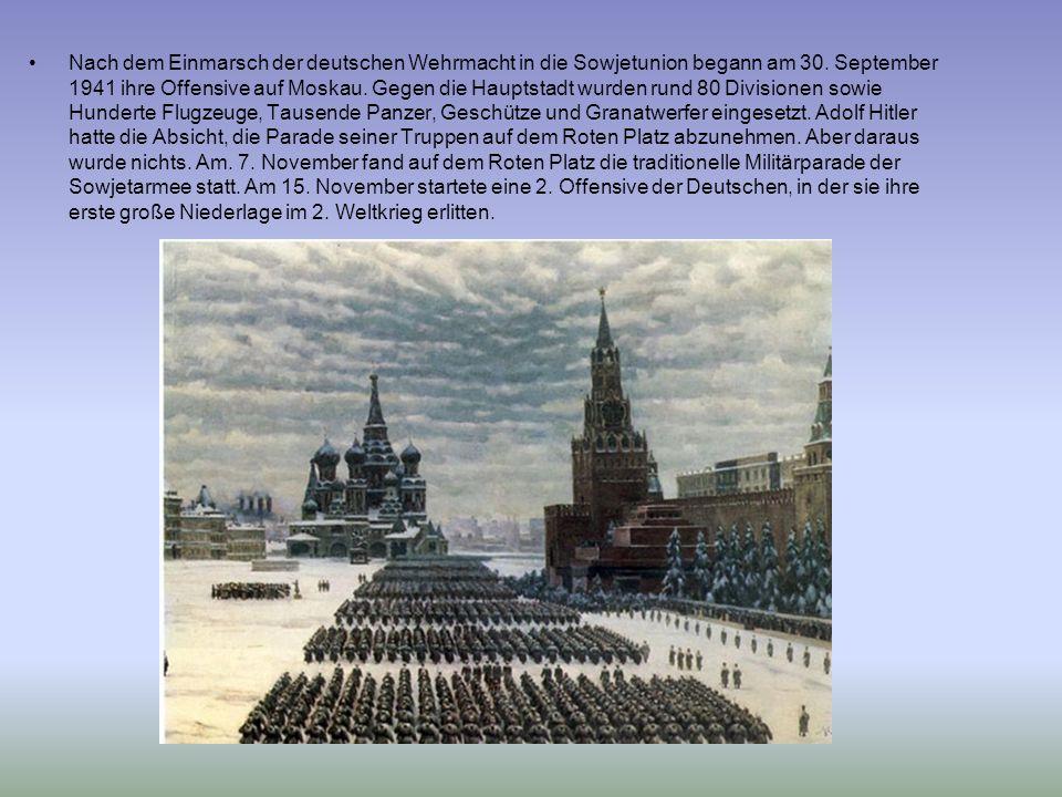 Nach dem Einmarsch der deutschen Wehrmacht in die Sowjetunion begann am 30.
