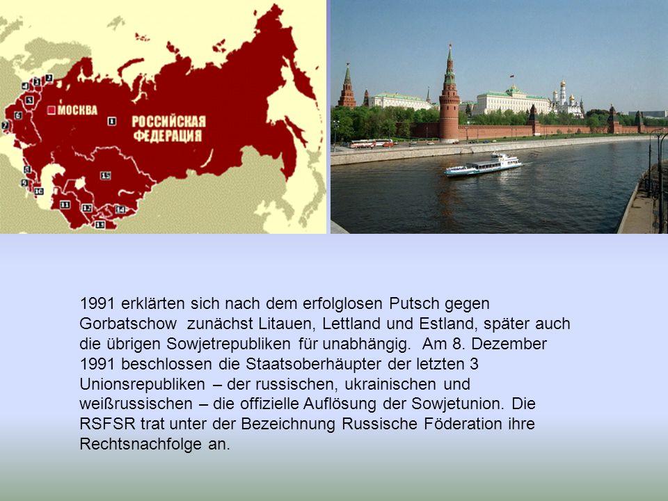 1991 erklärten sich nach dem erfolglosen Putsch gegen Gorbatschow zunächst Litauen, Lettland und Estland, später auch die übrigen Sowjetrepubliken für unabhängig.