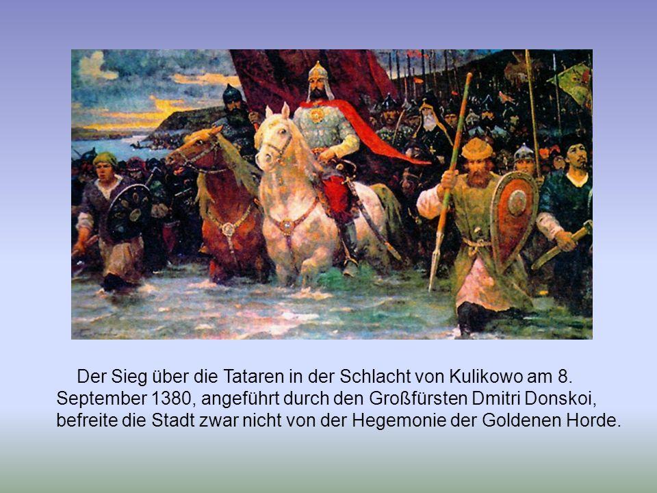 Der Sieg über die Tataren in der Schlacht von Kulikowo am 8