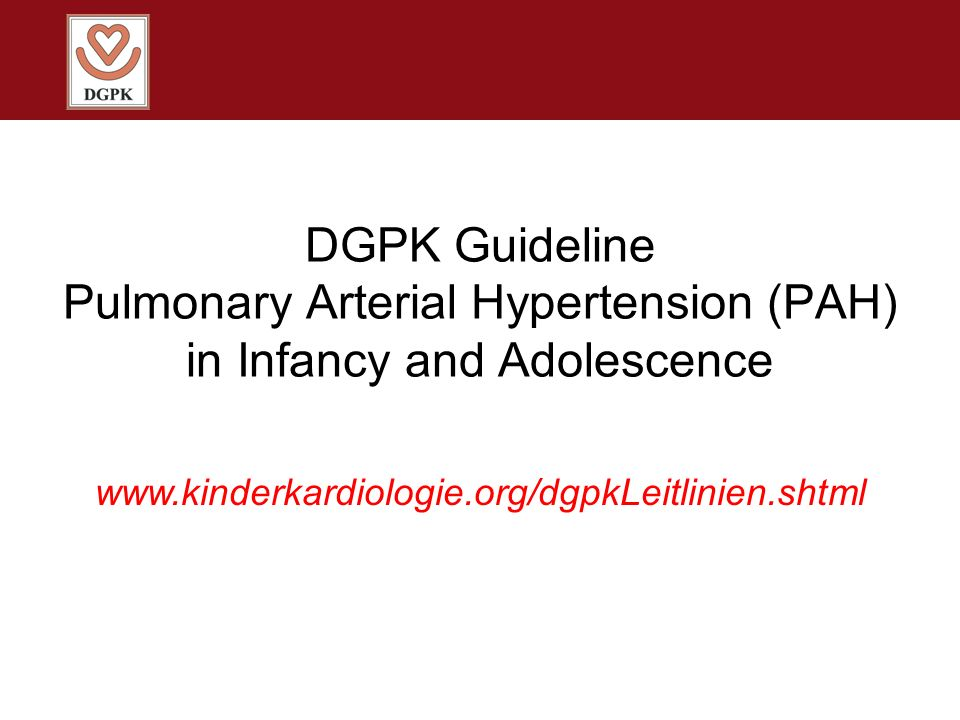 DGPK Guideline Pulmonary Arterial Hypertension (PAH) in Infancy and Adolescence