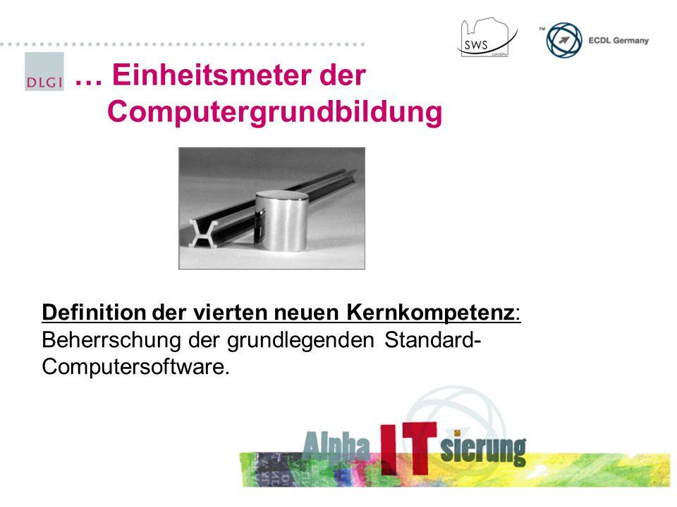 … Einheitsmeter der Computergrundbildung