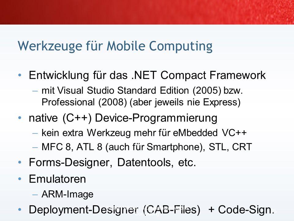 Werkzeuge für Mobile Computing