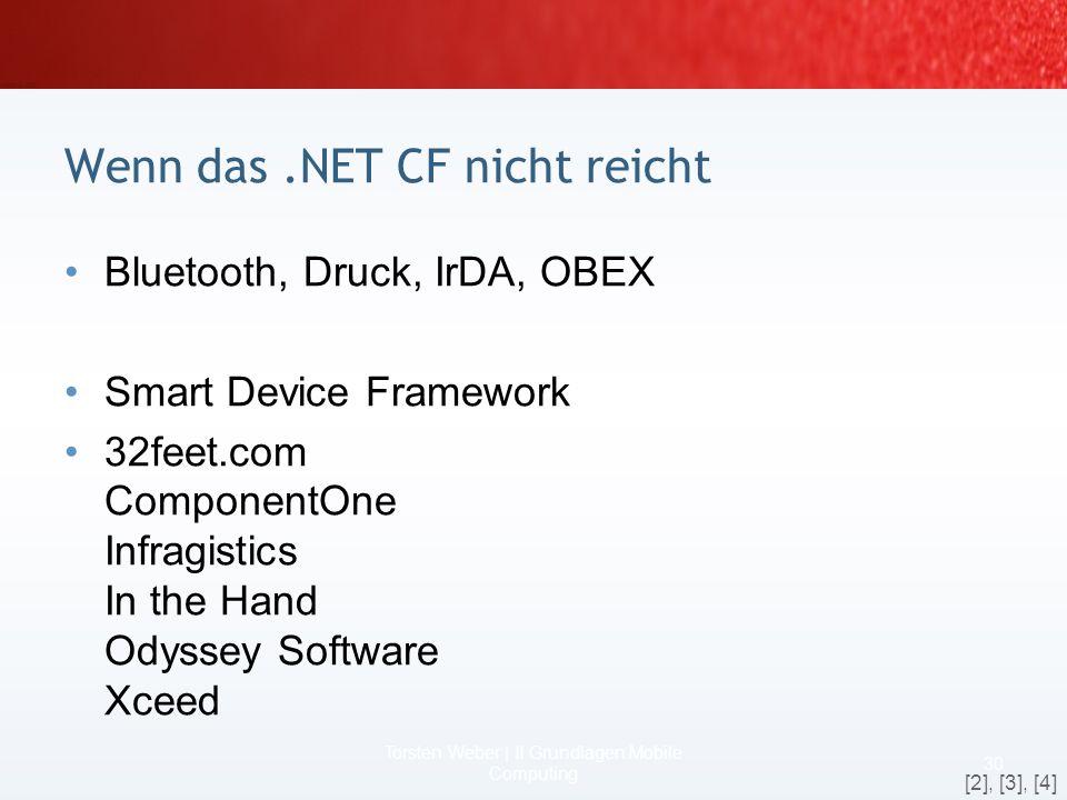 Wenn das .NET CF nicht reicht