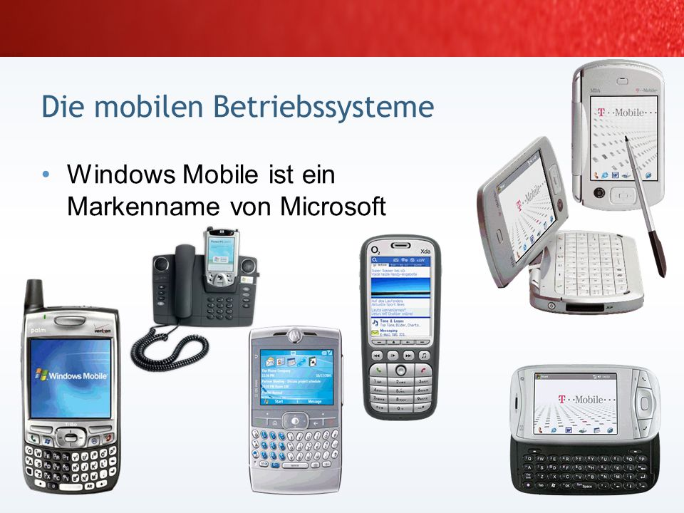 Die mobilen Betriebssysteme