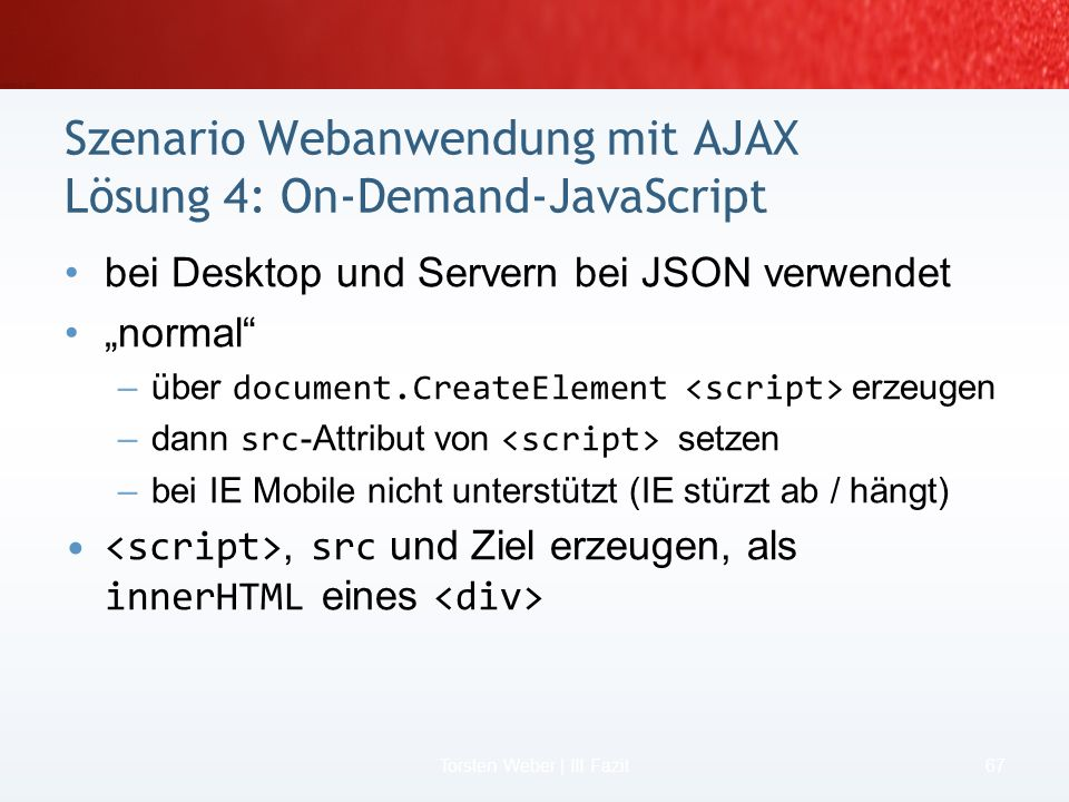 Szenario Webanwendung mit AJAX Lösung 4: On-Demand-JavaScript