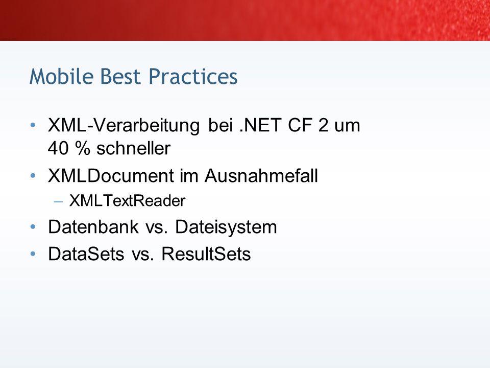 Mobile Best Practices XML-Verarbeitung bei .NET CF 2 um 40 % schneller