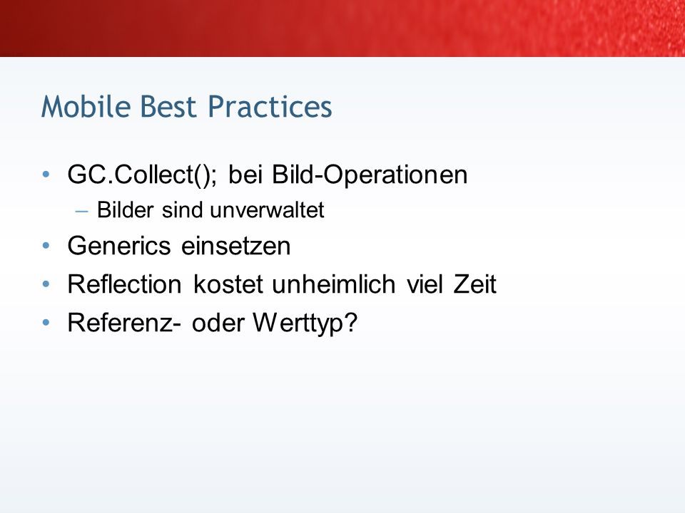 Mobile Best Practices GC.Collect(); bei Bild-Operationen