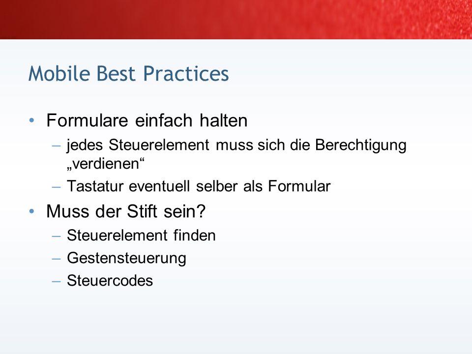 Mobile Best Practices Formulare einfach halten Muss der Stift sein
