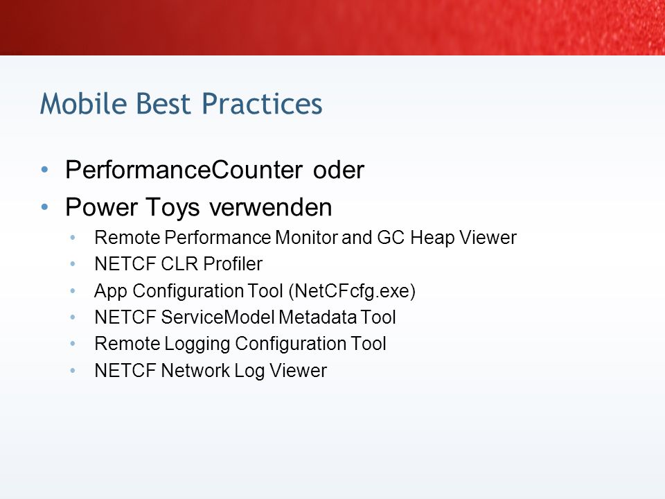 Mobile Best Practices PerformanceCounter oder Power Toys verwenden