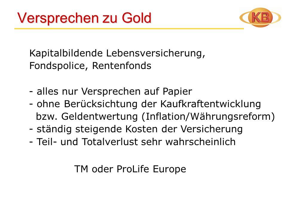 Versprechen zu Gold Kapitalbildende Lebensversicherung,